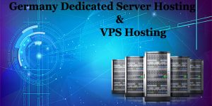Germany Dedicated Server Hosting and VPS Server Hosting Plans
